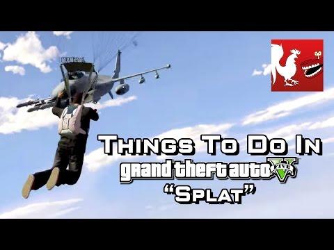 Things to Do In GTA V - Splat | Rooster Teeth