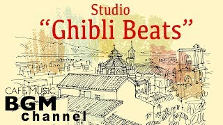 Studio Ghibli Jazz Beats - Relaxing Jazz Hiphop & lofi Music For Study, Work