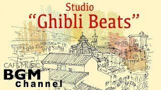 Studio Ghibli Jazz Beats - Relaxing Jazz Hiphop \u0026 lofi Music For Study,