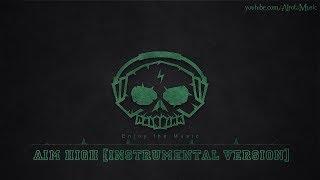 Aim High [Instrumental Version] by Park Lane - [Indie Pop Music]
