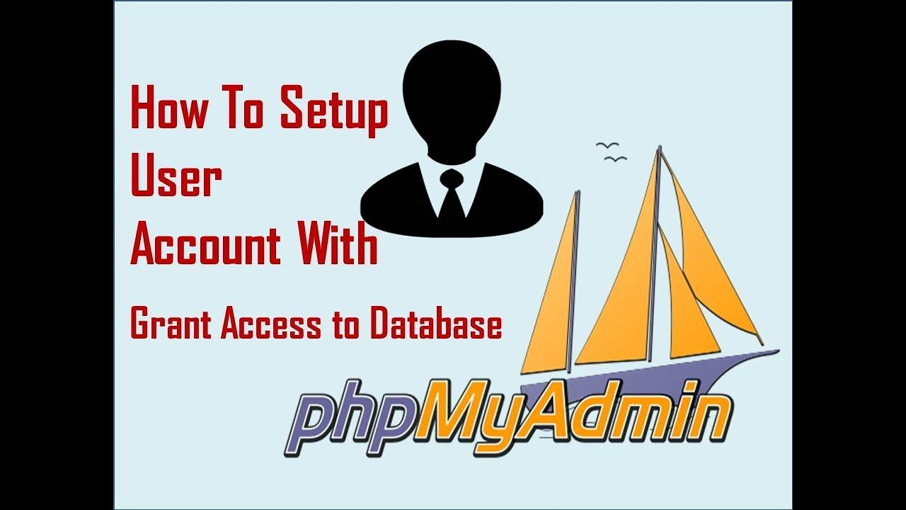 phpmyadmin username and password xampp setup account with grant access