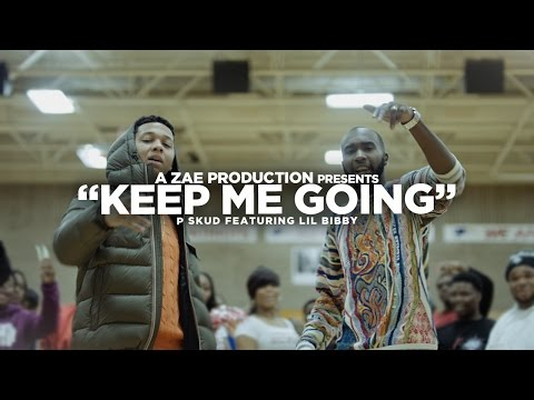 P Skud f/ Lil Bibby - Keep Me Going (Official Video) Shot By @AZaeProduction