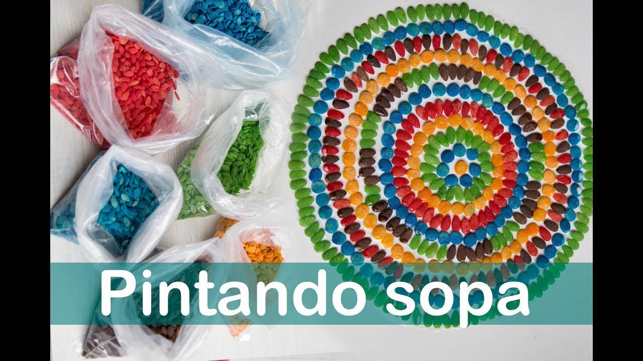 Cómo Pintar Sopa Para Hacer Manualidades Pasta De Colores