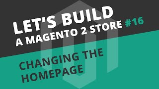 Let's build Ep16 - Homepage and Slider (Magento 2 Ultimo Theme)