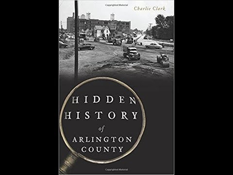 The Hidden History of Arlington County (Virginia Time Travel)