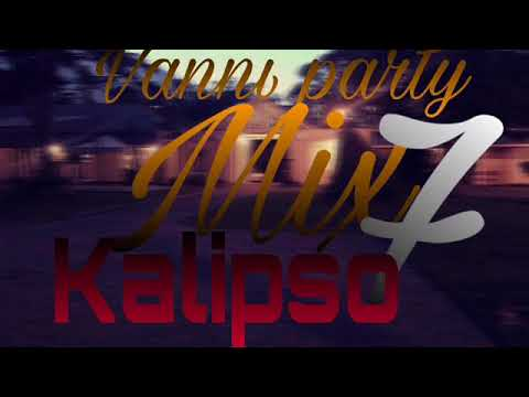 Vanni Party Mix #7  Kalipso (avec les version Dj wiins djgo eliwanted)