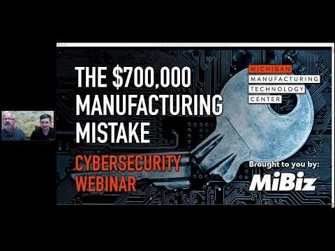 Cybersecurity for Michigan Manufacturers Webinar
