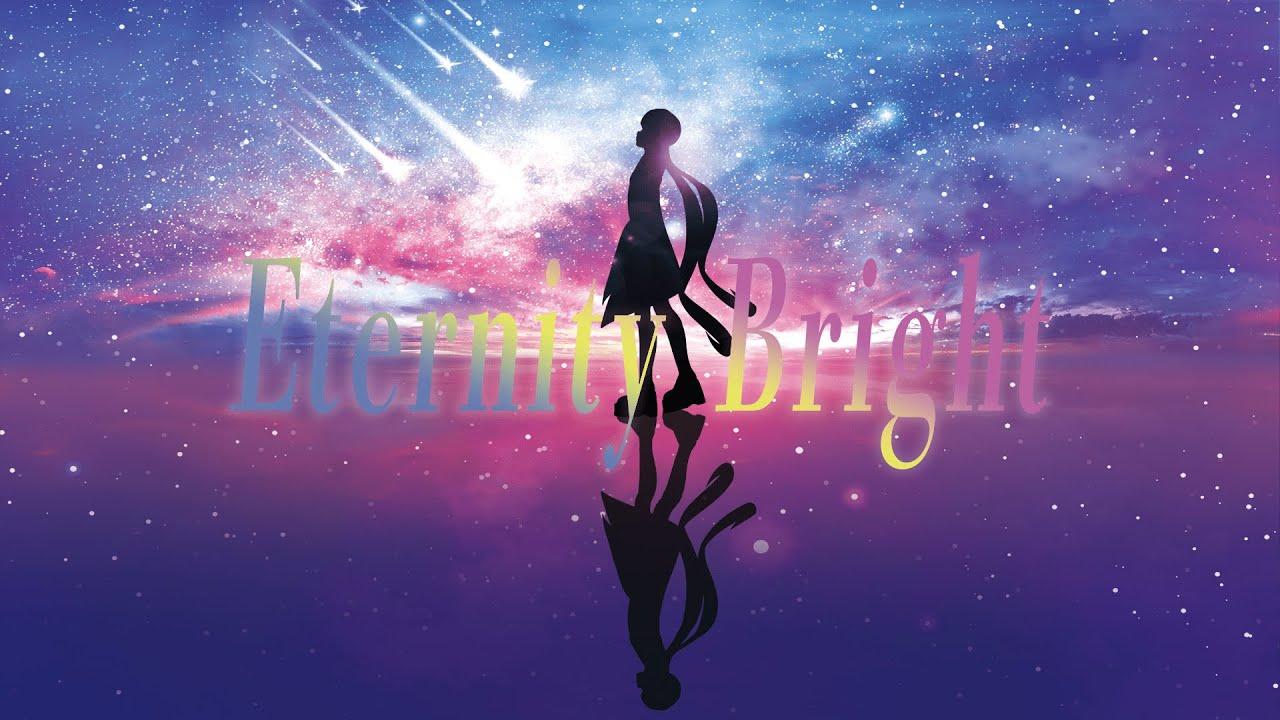 Eternity Bright / AZKi 【2020.3.31リリース】