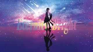 【オリジナルソング】Eternity Bright / AZKi 【2020.3.31リリース】
