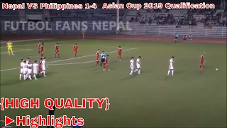 Nepal VS Philippines {HIGH QUALITY} Asian Cup 2019 Qualification ►Highlights