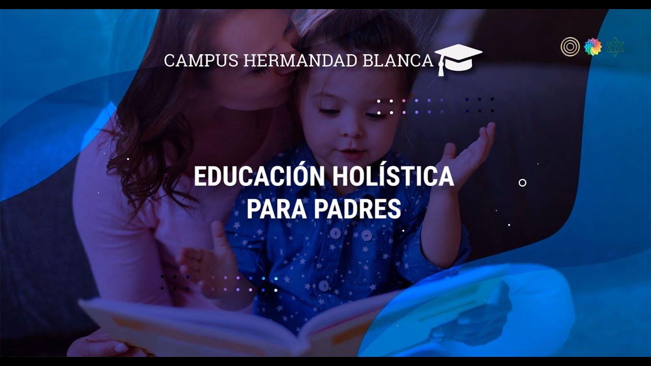 Curso Online Educación Holística para Padres (EHPP) - Vídeo Presentación 1