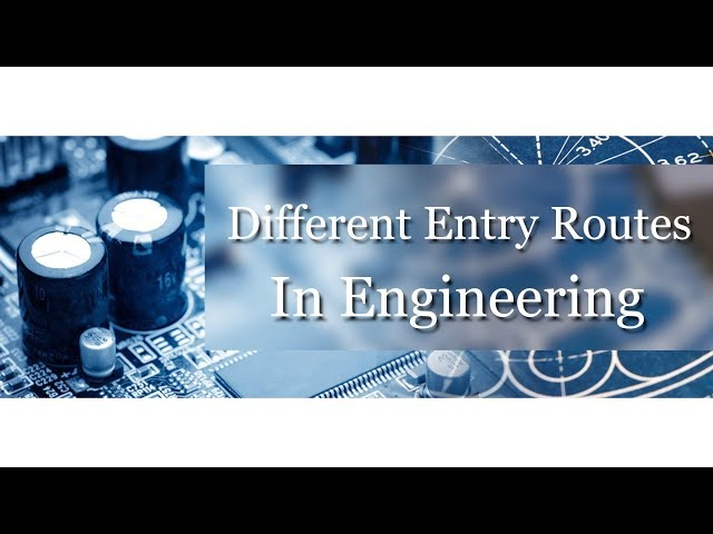 Different Routes of Engineering