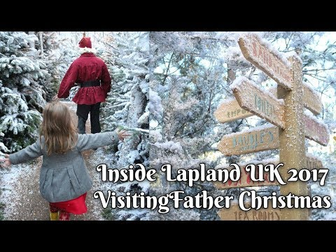 Inside Lapland UK 2017 ~ Visiting Father Christmas at the North Pole