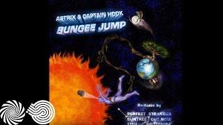 Captain Hook & Astrix - Bungee Jump (Perfect Stranger Remix)