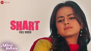 Shart - Full Video | Milan Talkies | Sonu Nigam | Ali Fazal & Shraddha Srinath | Rana M | Amitabh B