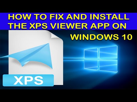 (EASY) How To Fix And Install The XPS Viewer App On Windows 10
