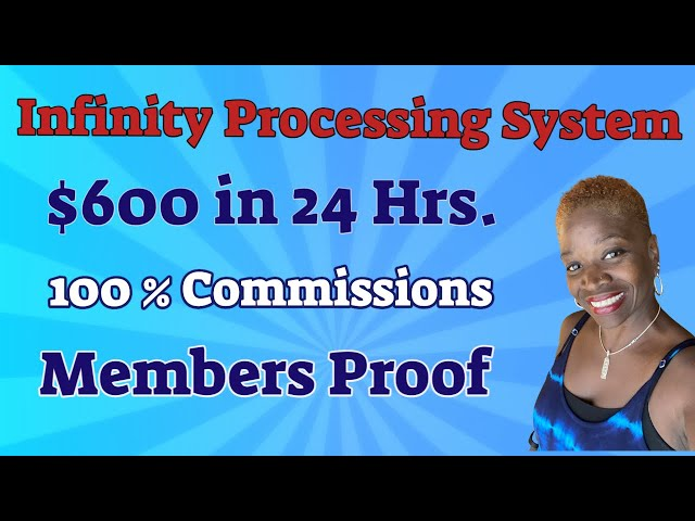 Infinity Processing System | How I Made $600 in 24 Hours
