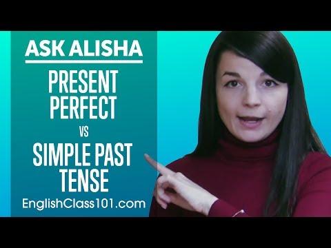 Present Perfect vs Simple Past Tense! Differences? Ask Alisha