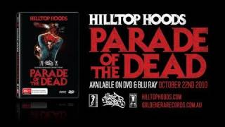 Hilltop Hoods - Parade of the Dead Second Trailer