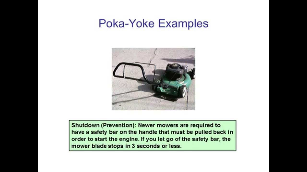 poka yoke mistake proofing and source inspection More mistake proofing examples and photos at wwwmistakeproofingcom it is also important to evaluate if any other problems or risks have been created form the new poka yoke device the device should not present a new safety hazard, increase risk of existing failure mode or create a new failure mode.