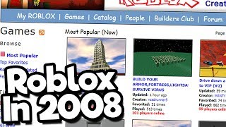 Playing Roblox Games From 2008