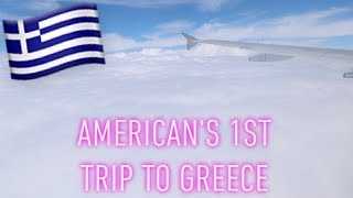 American's First Trip to Greece Vlog