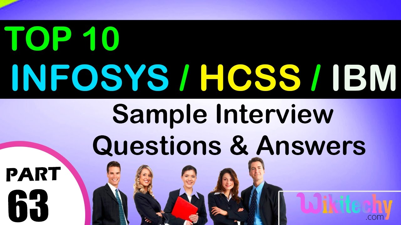infosys hcss ibm top most interview questions and answers for infosys hcss ibm top most interview questions and answers for freshers experienced