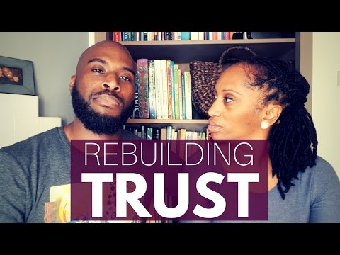 Rebuilding Trust In Marriage | We Love Marriage