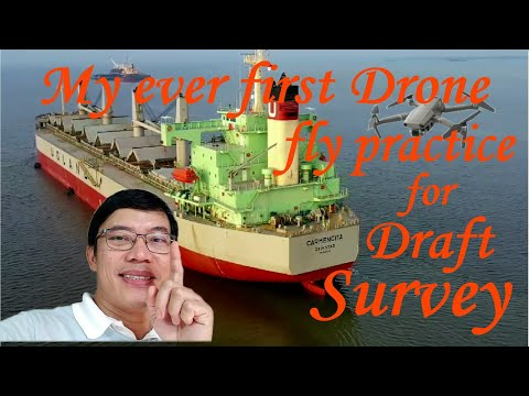 Drone ever first fly practice on board ship for Draft Survey