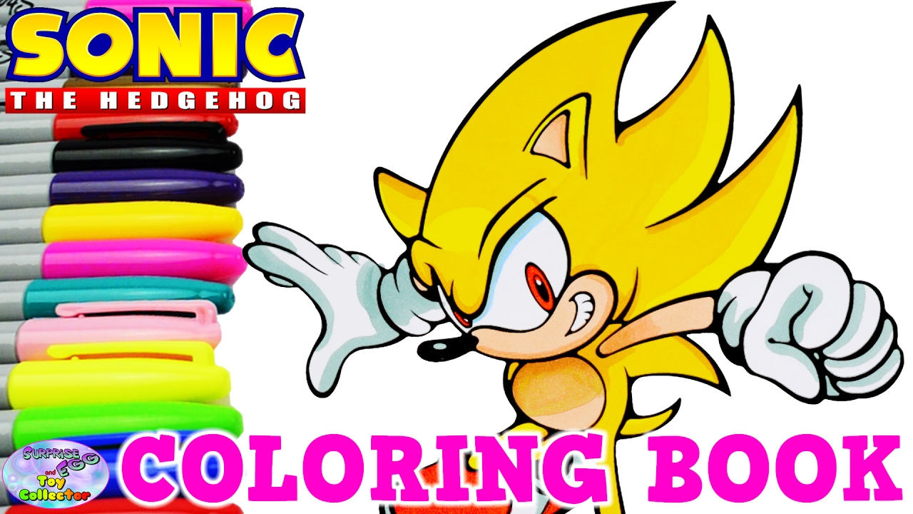 Sonic The Hedgehog Coloring Book Super Sonic Episode Surprise Egg