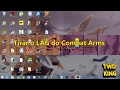 🎮 Tirar o LAG do Combat Arms - Tutorial