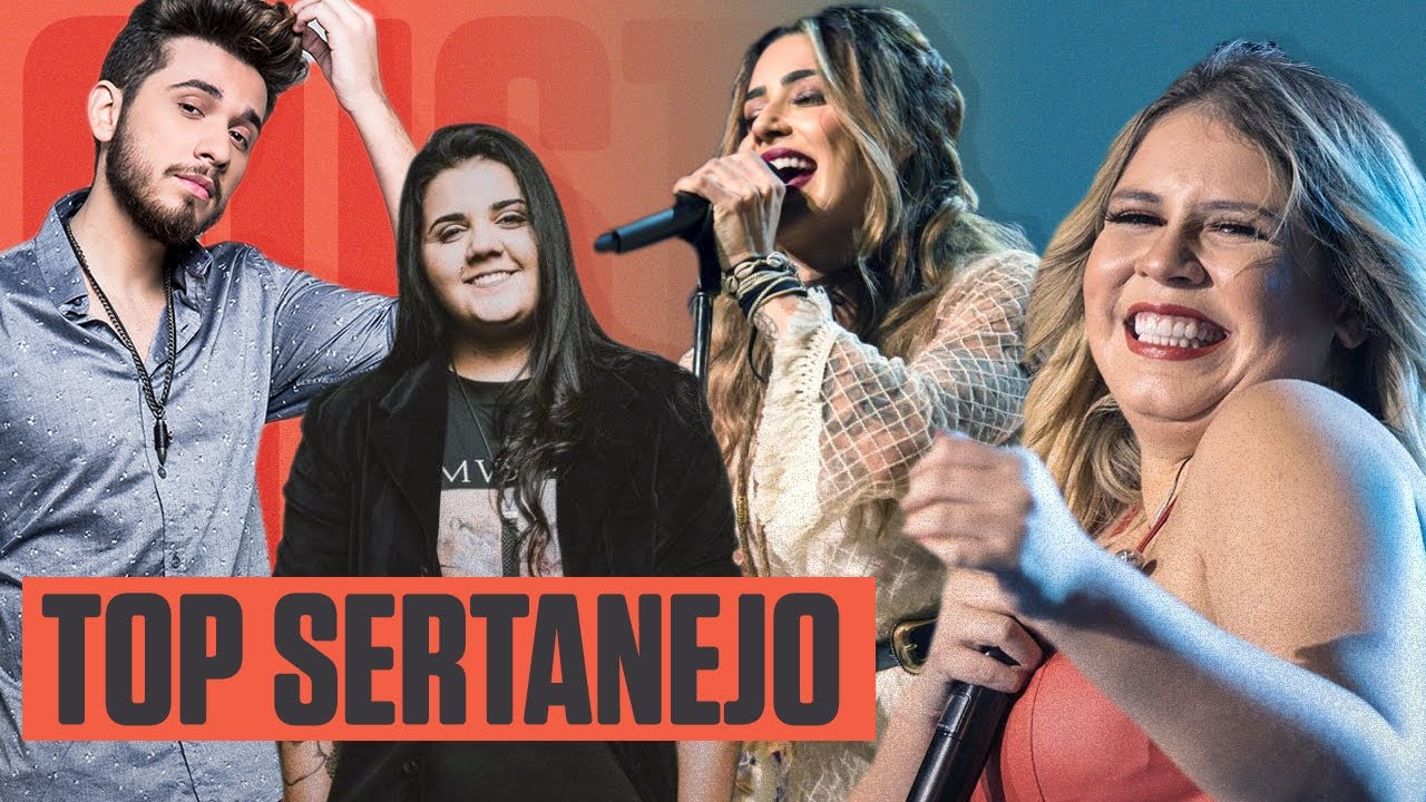 Top Sertanejo As Músicas Mais Bombadas Do Ano Youtube