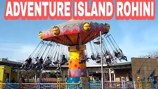 Adventure Island  Rohini || 100 % Covered