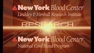 National Cord Blood Program and Research at New York Blood Center