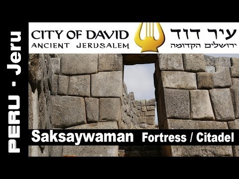 City of David - The Real Ancient Jerusalem in Peru / Saksaywaman / Cuzco / Navel / Hierosolym