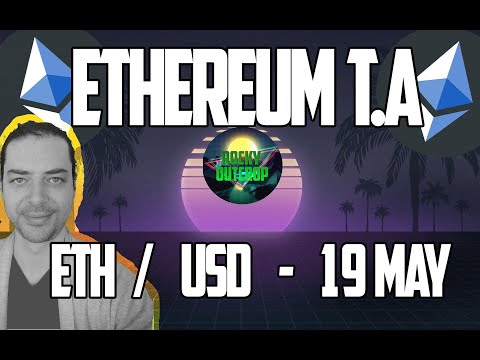 Ethereum (ETH/USD) - Daily T.A With Rocky Outcrop - May 19th Technical Analysis - Short And Sweet