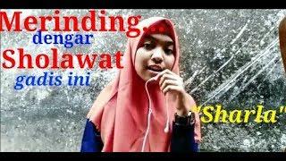 Video MERINDING...dengar Suara Sharla bersholawat / MERDU banget..../Sharla the voice indonesia download MP3, 3GP, MP4, WEBM, AVI, FLV Maret 2018