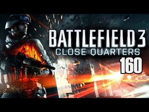 Let's Play Battlefield 3 Close Quarters #160 [Deutsch/Full-HD] - Waffenmeister Donya-Festung