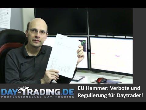 EU Hammer: Verbote und Regulierung für Daytrader!
