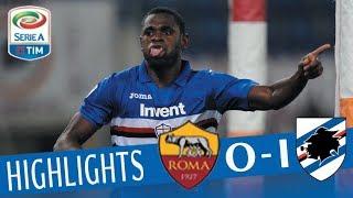 Roma - Sampdoria 0-1- Highlights - Giornata 22 - Serie A TIM 2017/18