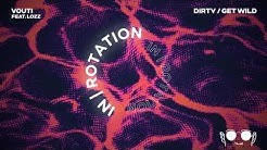 VOUTI - Get Wild | IN / ROTATION