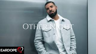 Drake - Other Night ft. Tory Lanez  *NEW SONG 2018*
