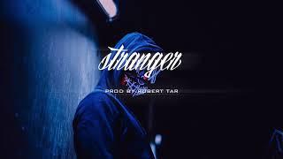 """Stranger"" - Trap/New School Instrumental Beat"