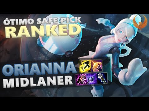 ÓTIMO SAFE-PICK NO PATCH ATUAL - ORIANNA MID RANKED GAMEPLAY [PT-BR]