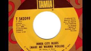 MARVIN GAYE  Inner City Blues (make me wanna holler)