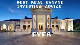 The Best Real Estate Investing Advice EVER Podcast