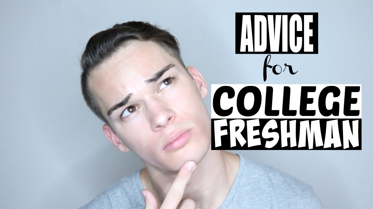 advice for college freshman life saving tips advice for college freshman life saving tips