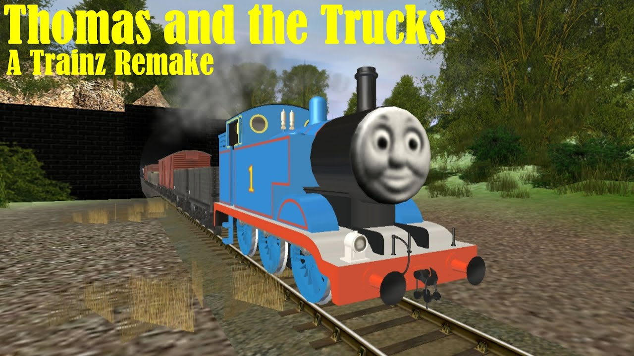 Thomas And The Trucks A Trainz Remake Youtube