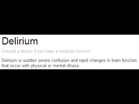 Delirium - First Aid for USMLE Step 1
