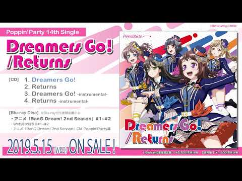 【試聴動画】Poppin'Party 14th Single 「Dreamers Go!/Returns」(5/15発売!!)